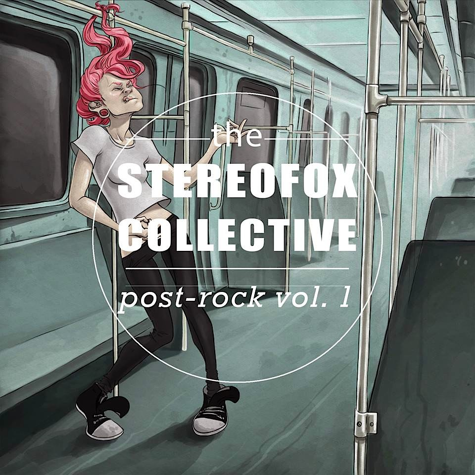 The Stereofox Collective: Post-rock vol. 1